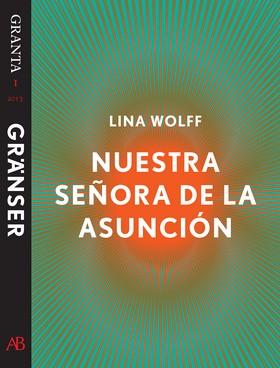 Nuestra Señora de la Asunción: en e-singel ur Granta #1
