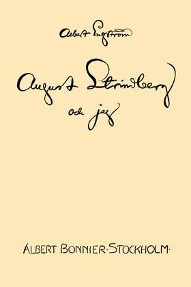 August Strindberg och jag