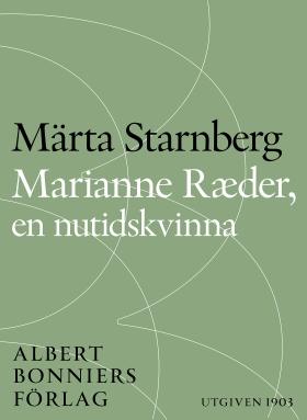 Marianne Ræder, en nutidskvinna