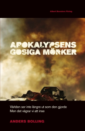 Apokalypsens gosiga mörker