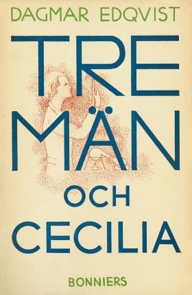 Tre män och Cecilia