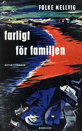 Farligt för familjen