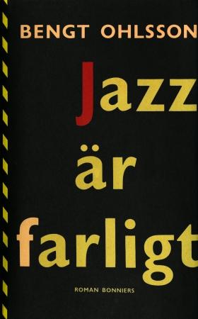 Jazz är farligt