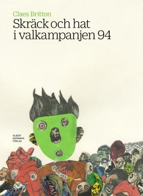 Skräck och hat i valkampanjen 94