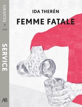 Femme fatale - en e-singel ur Granta #7