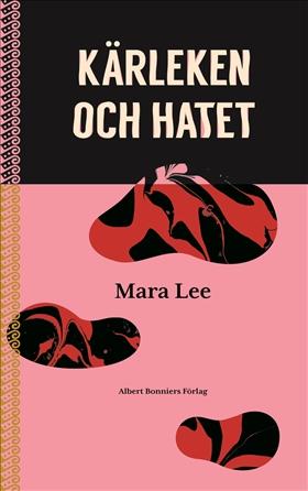 Kärleken och hatet