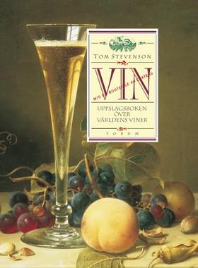 VIN. Uppslagsboken över världens viner