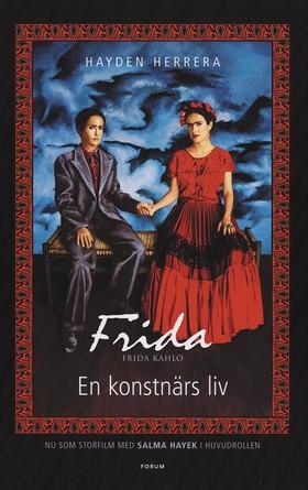 Frida Kahlo. En konstnärs liv.