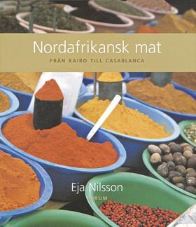 Nordafrikansk mat från Kairo till Casablanca