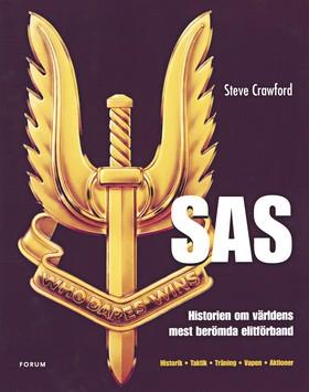 SAS – Historien om världens mest berömda elitförband