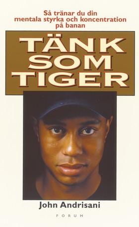 Tänk som Tiger