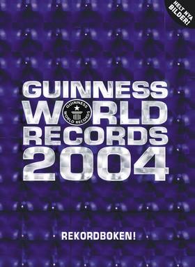 Guinness Rekordbok 2004
