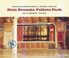 Hela svenska folkets park. En K-märkt turné