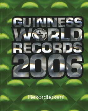 Guinness World Records 2006. Rekordboken