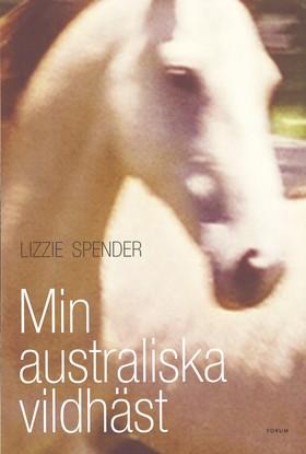 Min australiska vildhäst