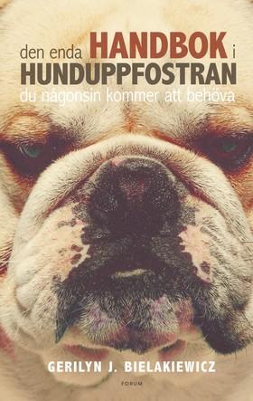 Den enda handbok i hunduppfostran du någonsin kommer att behöva