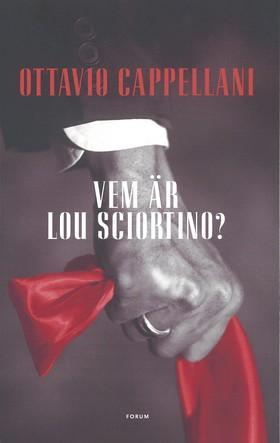 Vem är Lou Sciortino?