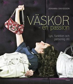 Väskor – en passion