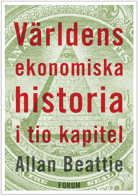 Världens ekonomiska historia i tio kapitel
