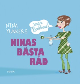 Ninas bästa råd