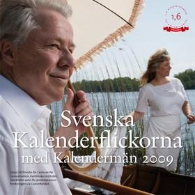 Svenska kalenderflickorna  med kalendermän 2009