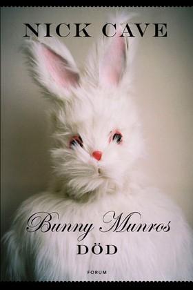 Bunny Munros död