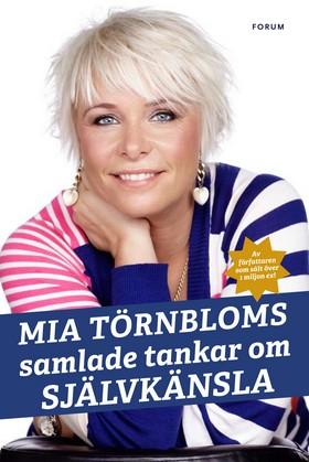 Mia Törnbloms samlade tankar om självkänsla, andra utgåvan