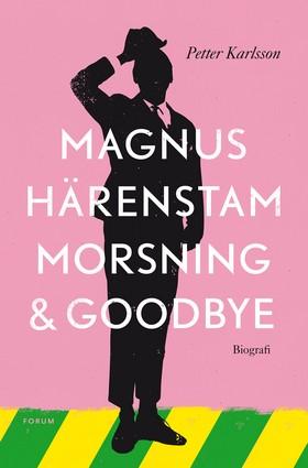 Morsning och goodbye