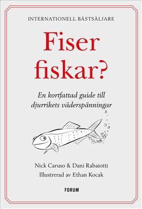 Fiser fiskar?