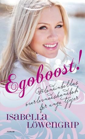 Egoboost! Överlevnadsguide för unga tjejer