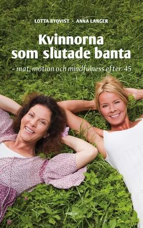Kvinnorna som slutade banta – mat, motion, mindfulness efter 45