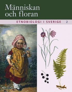 Etnobiologi i Sverige, del 2
