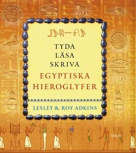 Tyda, läsa, skriva egyptiska hieroglyfer