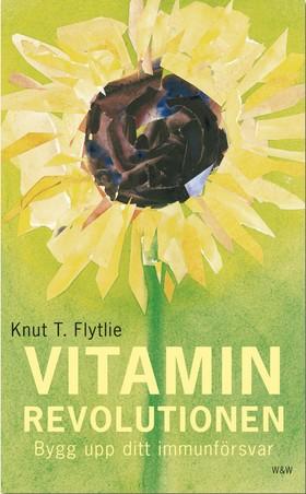 Vitaminrevolutionen (reviderad utgåva)
