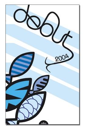 Debut 2004