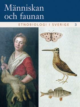 Etnobiologi i Sverige, del 3