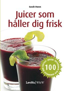 Juicer som håller dig frisk
