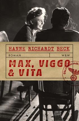 Max, Viggo och Vita