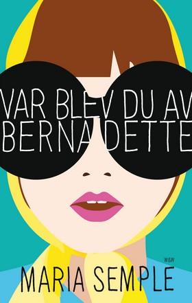 Var blev du av Bernadette