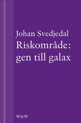 Riskområde: gen till galax