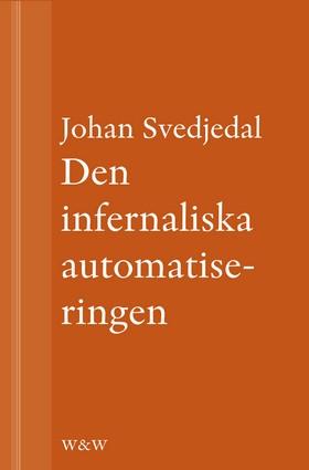 Den infernaliska automatiseringen