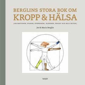 Berglins stora bok om kropp & hälsa