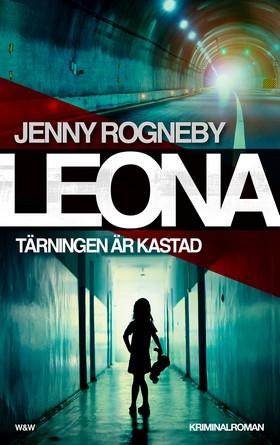 Leona. Tärningen är kastad