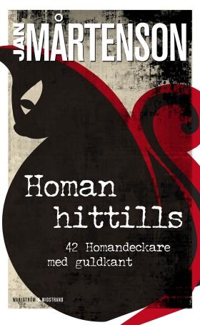 Homan hittills