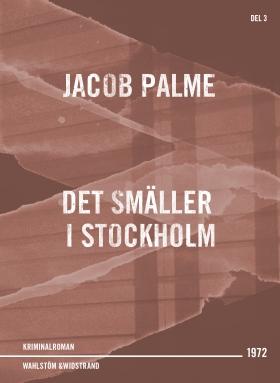 Det smäller i Stockholm