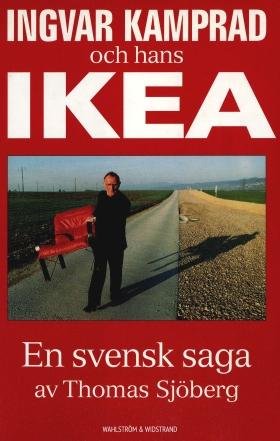 Ingvar Kamprad och hans IKEA