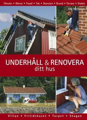 Underhåll och renovera ditt hus