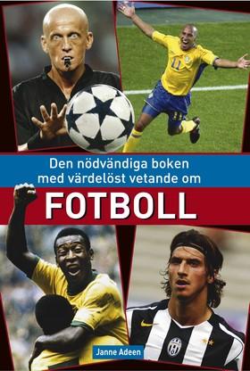 Den nödvändiga boken med värdelöst vetande om fotboll