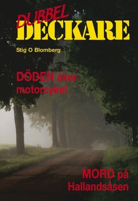 Döden åker motorcykel/Mord på Hallandsåsen