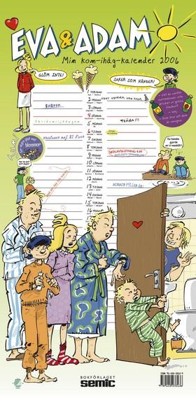 Eva & Adam: Min kom-ihåg-kalender 2006